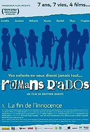 Romans d'ados: 2002-2008 1. La fin de l'innocence Poster