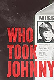 Who Took Johnny (2014) Poster - Movie Forum, Cast, Reviews
