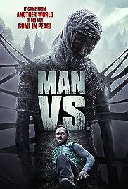 Man Vs.(2015) Poster - Movie Forum, Cast, Reviews