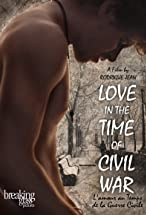 Primary image for Love in the Time of Civil War