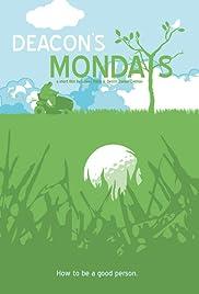 Deacon's Mondays Poster