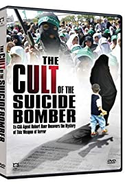The Cult of the Suicide Bomber (2005) Poster - Movie Forum, Cast, Reviews