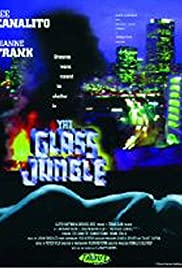The Glass Jungle Poster