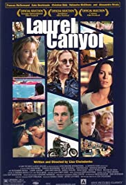 Laurel Canyon (2002) Poster - Movie Forum, Cast, Reviews