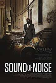 Watch Movie Sound of Noise (2010)