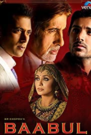 Baabul (2006) Poster - Movie Forum, Cast, Reviews
