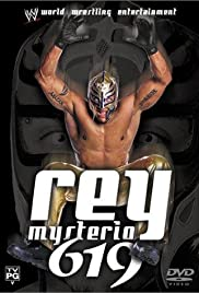 Rey Mysterio: 619 (2003) Poster - Movie Forum, Cast, Reviews
