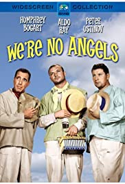 We're No Angels (1955) directed by Michael Curtiz • Reviews, film ...