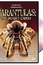 Image of Tarantulas: The Deadly Cargo
