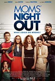 Moms' Night Out (2014) Poster - Movie Forum, Cast, Reviews