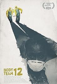 Body Team 12(2015) Poster - Movie Forum, Cast, Reviews