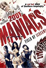 2001 Maniacs: Field of Screams (2010) Poster - Movie Forum, Cast, Reviews