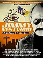 Jimmy Vestvood Amerikan Hero(2016)
