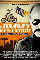 Image of Jimmy Vestvood: Amerikan Hero