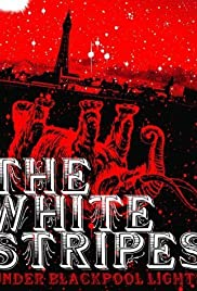 White Stripes: Under Blackpool Lights Poster
