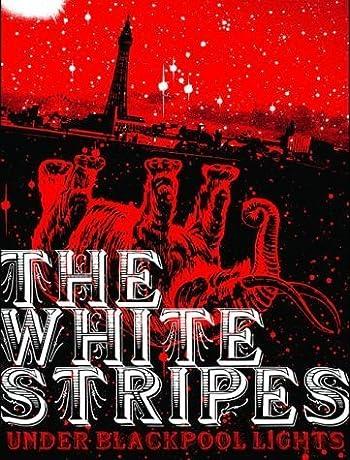 White Stripes: Under Blackpool Lights (2004)
