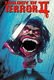 Trilogy of Terror II (1996) Poster - Movie Forum, Cast, Reviews