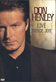 Don Henley: Live Inside Job Poster