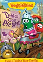 VeggieTales: Duke and the Great Pie War
