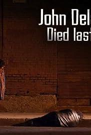 John Delaney Died Last Night Poster