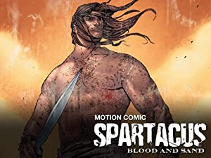 Poster Spartacus: Blood and Sand - Motion Comic