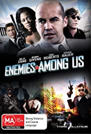 Enemies Among Us (2010) Poster - Movie Forum, Cast, Reviews