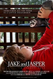 Jake and Jasper: A Ferret Tale (2011) Poster - Movie Forum, Cast, Reviews