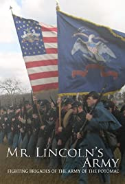 Mr Lincoln's Army: Fighting Brigades of the Army of the Potomac Poster