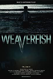 Weaverfish (2013) Poster - Movie Forum, Cast, Reviews