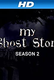 My Ghost Story Poster - TV Show Forum, Cast, Reviews