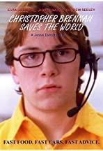 Christopher Brennan Saves the World