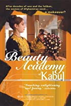 The Beauty Academy of Kabul (2004) Poster