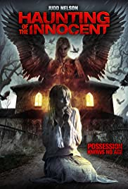 Haunting of the Innocent (2014) Poster - Movie Forum, Cast, Reviews