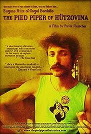 The Pied Piper of Hützovina(2007) Poster - Movie Forum, Cast, Reviews