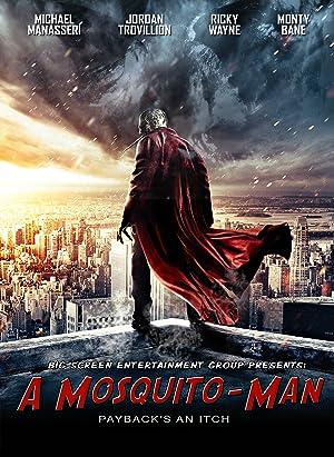 A Mosquito-Man (2016)