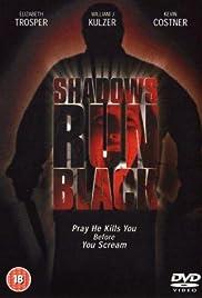 Shadows Run Black Poster