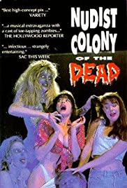 Nudist Colony of the Dead (1991) Poster - Movie Forum, Cast, Reviews