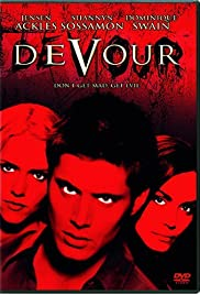 Devour (2005) Poster - Movie Forum, Cast, Reviews