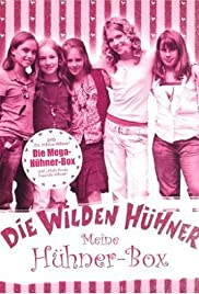 Die Wilden Hühner (2006) Poster - Movie Forum, Cast, Reviews