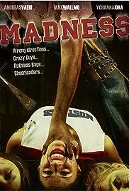 Madness(2010) Poster - Movie Forum, Cast, Reviews