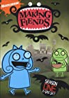 """Making Fiends"""