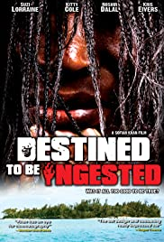 Destined to Be Ingested Poster