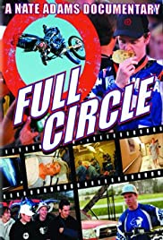 Full Circle: The Rise, Fall and Return of an FMX Champion Poster