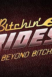 Beyond Bitchin' Rides Poster