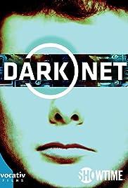 Dark Net Poster - TV Show Forum, Cast, Reviews
