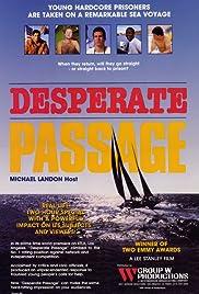 Desperate Passage(1987) Poster - Movie Forum, Cast, Reviews
