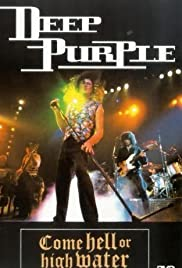 Deep Purple: Come Hell or High Water Poster