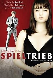 Spieltrieb(2013) Poster - Movie Forum, Cast, Reviews