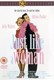 Just Like a Woman (1992) Poster - Movie Forum, Cast, Reviews