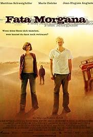 Fata Morgana(2007) Poster - Movie Forum, Cast, Reviews